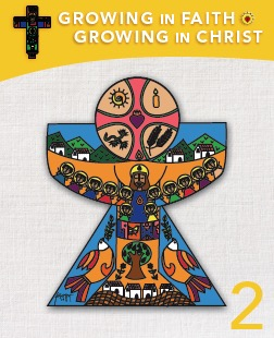 Growing in Faith; Growing in Christ 2 Textbook