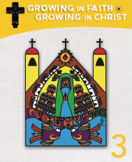Growing in Faith; Growing in Christ 3 Textbook
