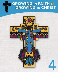 Growing in Faith; Growing in Christ 4 Textbook